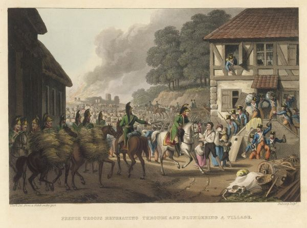 French troops, retreating after the defeat at Waterloo, pass through a village and plunder as they go