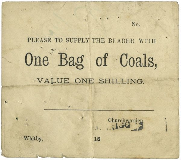 A voucher for a shilling bag of coal, issued as poor relief by the Churchwarden at Whitby, North Yorkshire
