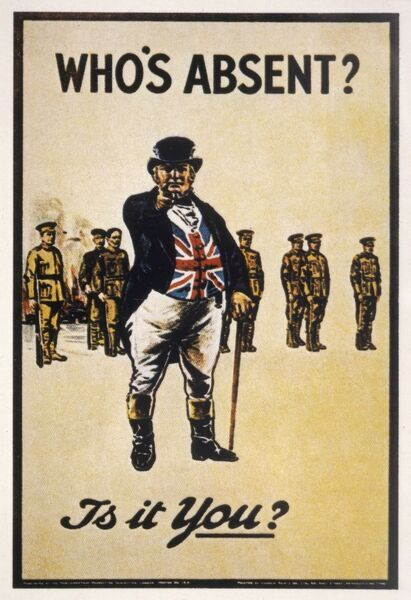 Recruitment poster for the Parliamentary Recruiting Committee, designed to shame the viewer into joining up. John Bull demands: Who's absent? Is it you?