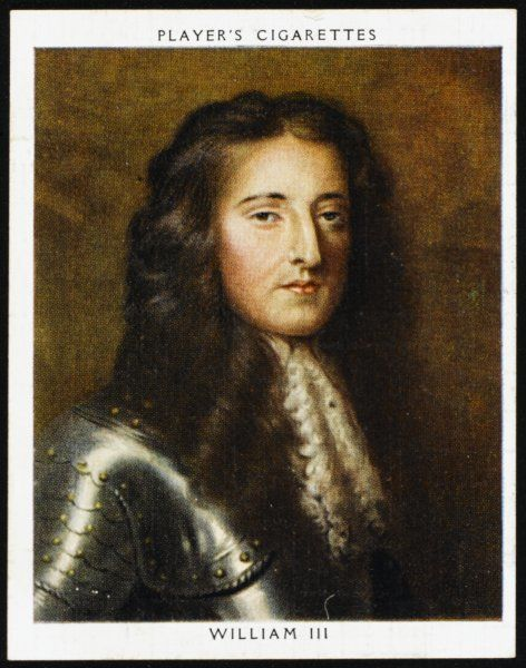 KING WILLIAM III Reigned 1688 - 1702