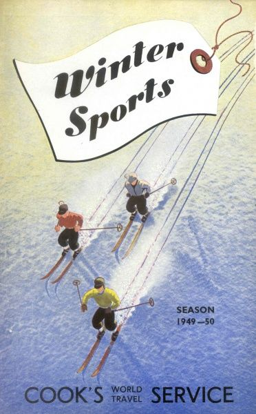 Cover illustration for Winter Sports, with Cook's World Travel Service, showing an aerial view of three skiers in Alpine ski wear skiing down a snowy mountain