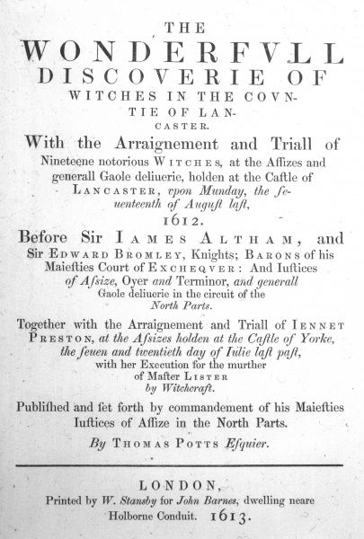 'THE WONDERFULL DISCOVERIE OF WITCHES IN THE COUNTIE OF LANCASTER' Title-page of the original account