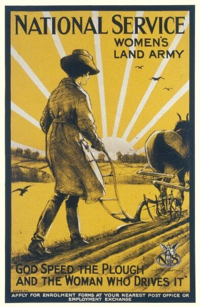 Poster recruiting women to the National Service Women's Land Army during World War One, depicting a land girl guiding a plough across a field