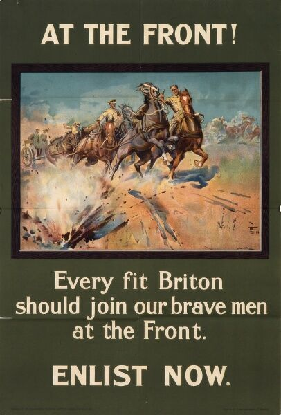 Recruitment poster during World War I featuring a dramatic picture of horses pulling guns rearing up in fright at a shell explosion just a few feet away