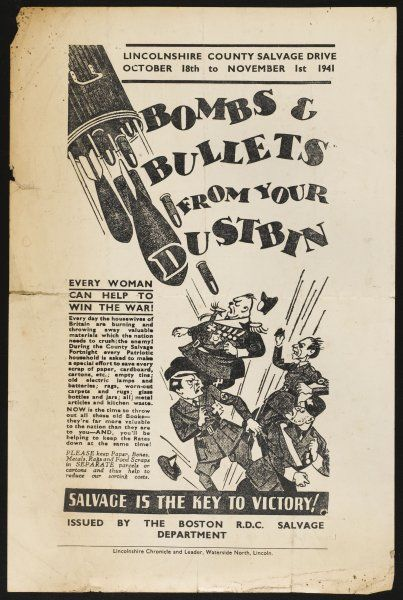 'BOMBS AND BULLETS FROM YOUR DUSTBIN - Every Woman can help to Win the War - every Patriotic household is asked to save every scrap of paper, rags, bottles, empty tins...&#39