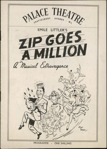 Theatre programme front cover designed by Arthur Ferrier with George Formby, star of the musical revue, Zip Goes a Million, playing his banjo, wearing a crown and trailing a number of enthusiastic, beautiful ladies and lots of money in his wake