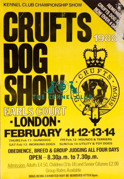 A Crufts dog show poster promoting Crufts Dog Show to take place on February 11, 12, 13, 14 1988 at Earl's Court, London