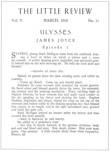 JOYCE: ULYSSES, 1918.  The beginning of the serialization of 'Ulysses' by Irish writer James Joyce (1882-1941), as it appeared in the March 1918 issue of 'The Little Review,' edited by Margaret Anderson