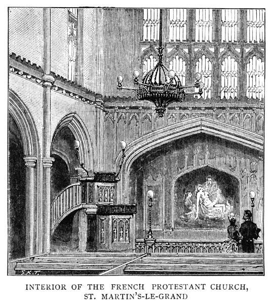 LONDON: FRENCH CHURCH.   The French Protestant church at St. Martin's le Grand, London. Engraving, English, 1885