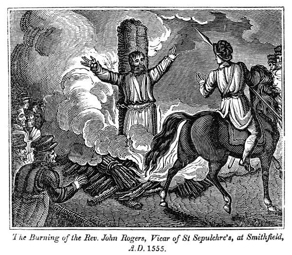 MARTYRDOM OF JOHN ROGERS.   The burning of Reverend John Rogers, Vicar of St. Sepulchre's at Smithfield, England, 1555. Wood engraving from the 'Book of Martyrs,' by John Foxe, 1840