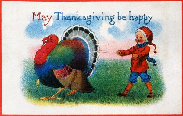 THANKSGIVING CARD, 1900.  American Thanksgiving Day card, c1900