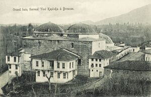 Bursa - Turkey - Grand New Baths - Yeni Kaplidja