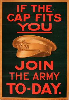 WWI Poster, If the cap fits you, join the Army today