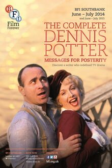 Poster for The Complete Dennis Potter (Messages for Posterity) Season at BFI Southbank