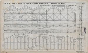 G.W.R New Station at Moor Street Birmingham - Details of Roofs 2 [1910]