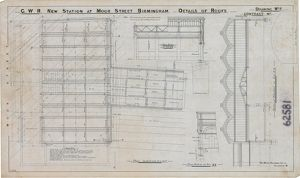 G.W.R New Station at Moor Street Birmingham - Details of Roof [1910]