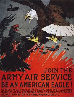 'Be An American Eagle.' U.S. Army Air Service recruiting poster, 1918.