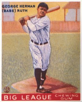 BABE RUTH (1895-1948). American baseball chewing gum card, 1933.