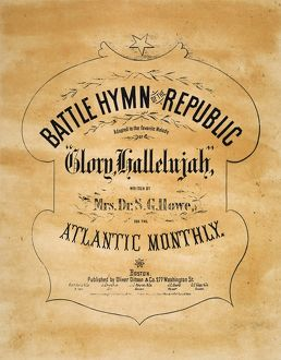 BATTLE HYMN OF THE REPUBLIC Written by Julia Ward Howe and published at Boston in 1862.