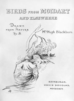 BLACKBURN: BIRDS, 1895. Title page of 'Birds from Moidart and Elsewhere&#39