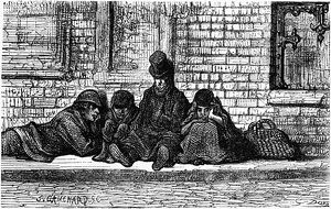 DORE: LONDON, 1872. Beggars on the street in London. Wood engraving after Gustave Dore