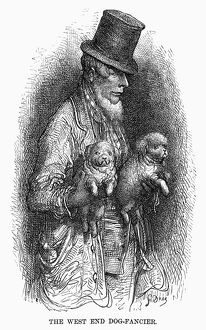 DORE: LONDON, 1872. 'The West End Dog-Fancier
