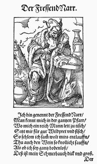 GLUTTON, 1568. The gluttonous fool. Woodcut, 1568, by Jost Amman