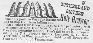 HAIR TREATMENT AD, 1886. Advertisement for Seven Sutherland Sisters' Hair Grower, 1886