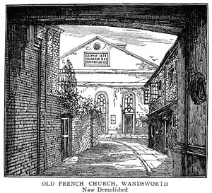 LONDON: FRENCH CHURCH. Old French Church in Wandsworth, London (now demolished)