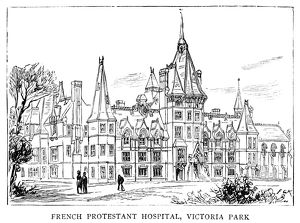 LONDON: FRENCH HOSPITAL. The French Protestant hospital at Victoria Park, London