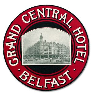 Luggage label from the Grand Central Hotel in Belfast, Ireland, early 20th century.