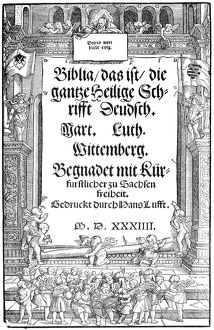 LUTHERAN BIBLE, 1534. Title page of the first edition of Martin Luther's German