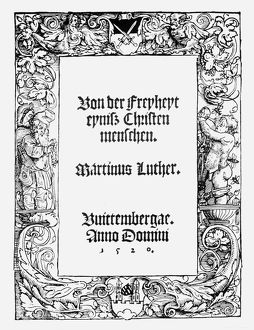 LUTHERAN TITLE PAGE, 1520. Title page of the first edition of Martin Luther's 'Of