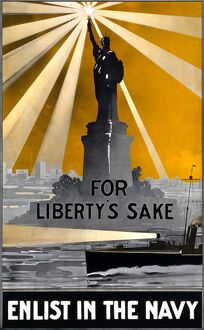 NAVY POSTER, c1917. A poster entitled 'For Liberty's Sake, Enlist in the Navy