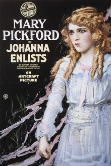 PICKFORD FILM POSTER, 1918. Poster for the 1918 film, 'Johanna Enlists,&#39