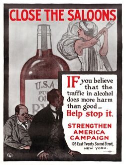 POSTER: PROHIBITION, c1915. 'Close the Saloons
