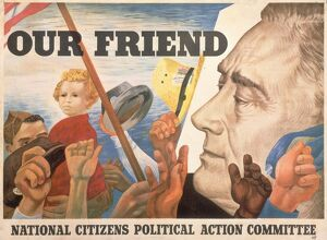 PRESIDENTIAL CAMPAIGN, 1944. 'Our Friend.' Lithograph poster by Ben Shahn
