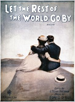 SONG SHEET COVER, 1919. 'Let the Rest of the World Go By'.