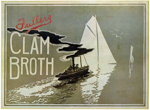 SOUP POSTER, 1899. Poster for Fullers Clam Broth soup, 1899