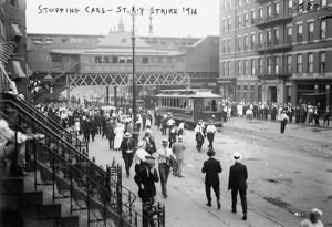 STREETCAR STRIKE, 1916. Striking streetcar workers stopping streetcars