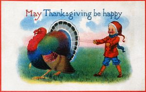 THANKSGIVING CARD, 1900. American Thanksgiving Day card, c1900.