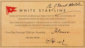 TITANIC: FIRST CLASS TICKET. First class ticket for the Titanic held by the Reverand Stuart Holden
