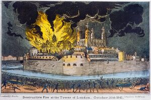 TOWER OF LONDON: FIRE. 'Destructive Fire at the Tower of London, 30 October 1841
