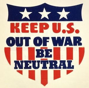 weapons/us war be neutral emblem c1940 urging american