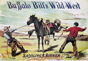 W.F. CODY POSTER, c1885. Saddling a Bucker: Buffalo Bill Wild West Show lithograph poster