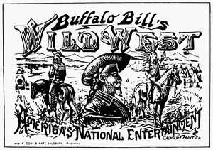 W.F. CODY POSTER. Poster from 'Buffalo Bill' Cody's Wild West Show, 1846-1917.