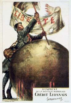 WORLD WAR I: FRENCH POSTER. French soldier sticking a flag with the word LibértÃÂÂ&copy
