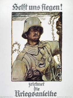 WORLD WAR I: GERMAN POSTER. 'Help Us Win!-Subscribe to the War Loan.' German World War I poster, c1917, by Fritz Erler.