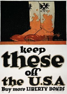 WORLD WAR I: LIBERTY LOAN. 'Keep These Off the U.S.A.' American World War I Liberty Loan poster.