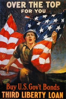 WORLD WAR I: LIBERTY LOAN. 'Over the Top for You.' American World War I Liberty Loan poster